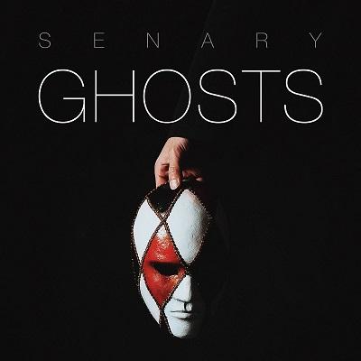 Senary - Ghosts